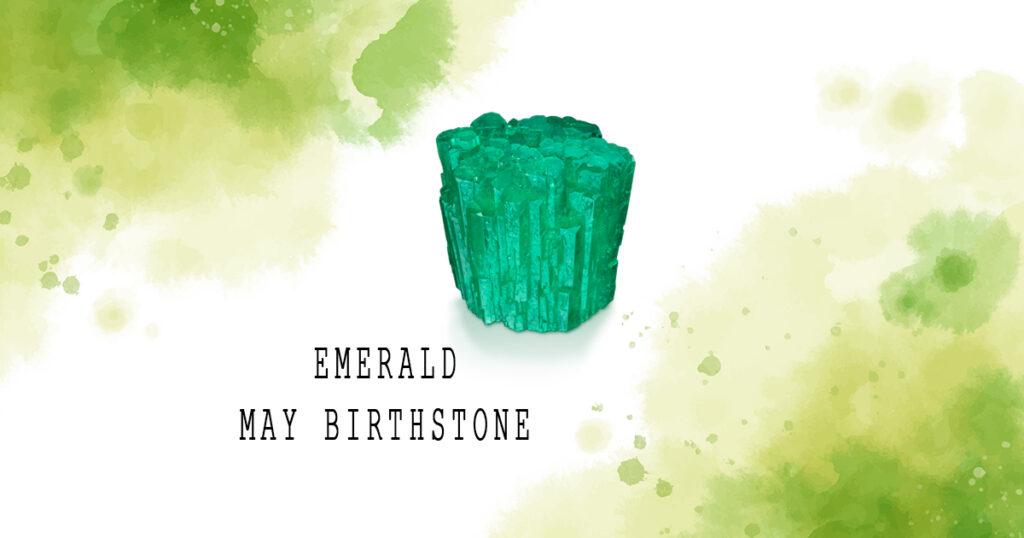 Emerald May Birthstone